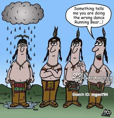 Funny Images Of Indians Doing The Rain Dance Google Search Funny Images Cowboy Humor Dancing In The Rain
