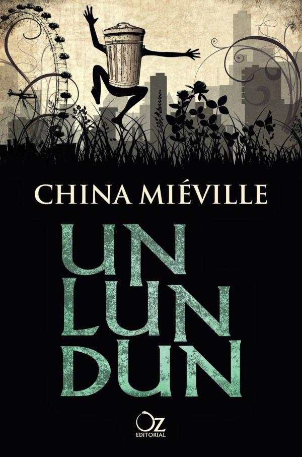 Un Lun Dun es una novela juvenil muy entretenida, con una trama ...