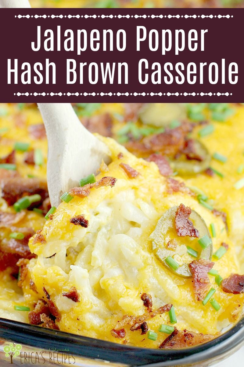 Jalapeno Popper Hash Brown Casserole