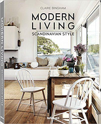 Modern living scandinavian style claire bingham 9783832734183 amazon com books interior design