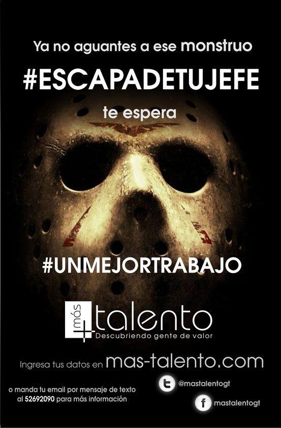 """Pieza """"jason"""" de campaña de atracción de talento humano #escapadetujefe"""