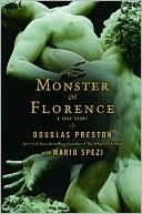 """The Monster Of Florence"" by Douglas Preston with Mario Spezi"