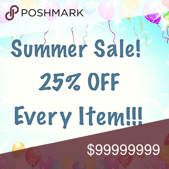 25% Off Every Item Summer Sale Other
