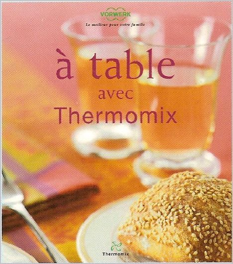 Livre recettes thermomix weight watchers - Livre thermomix cuisine rapide ...