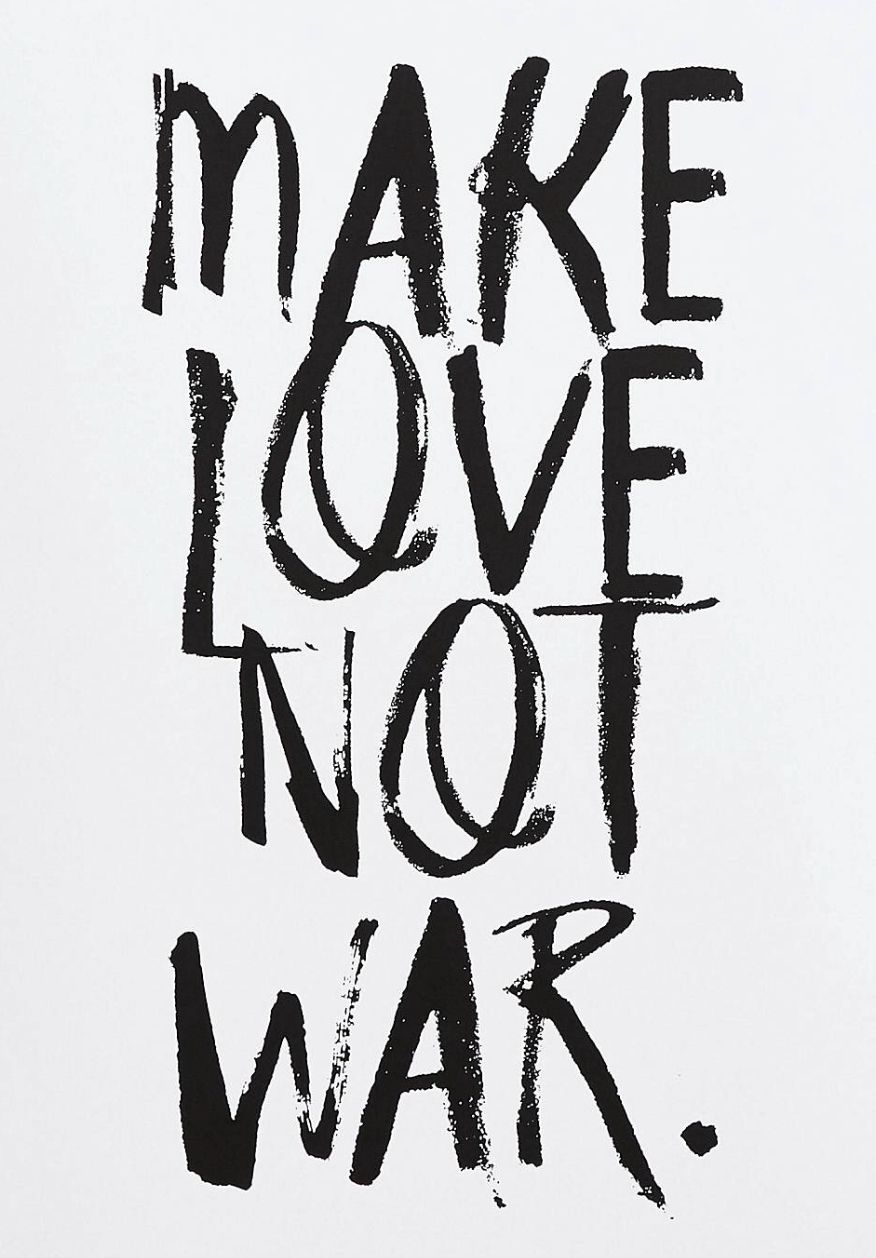 Make Love Not War Love Posters Typography Poster Quote Posters
