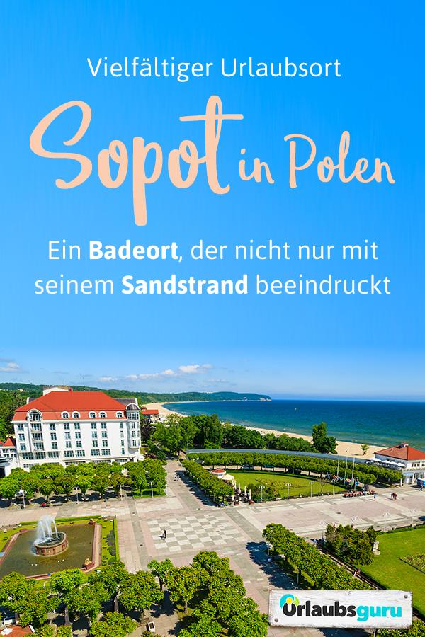 Sopot in Polen Urlaub an der Riviera des Nordens Polen