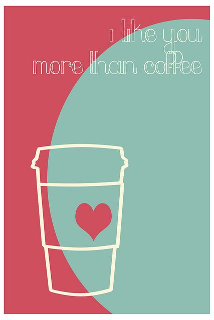 I like you more than coffee. Free Valentine's day printable.