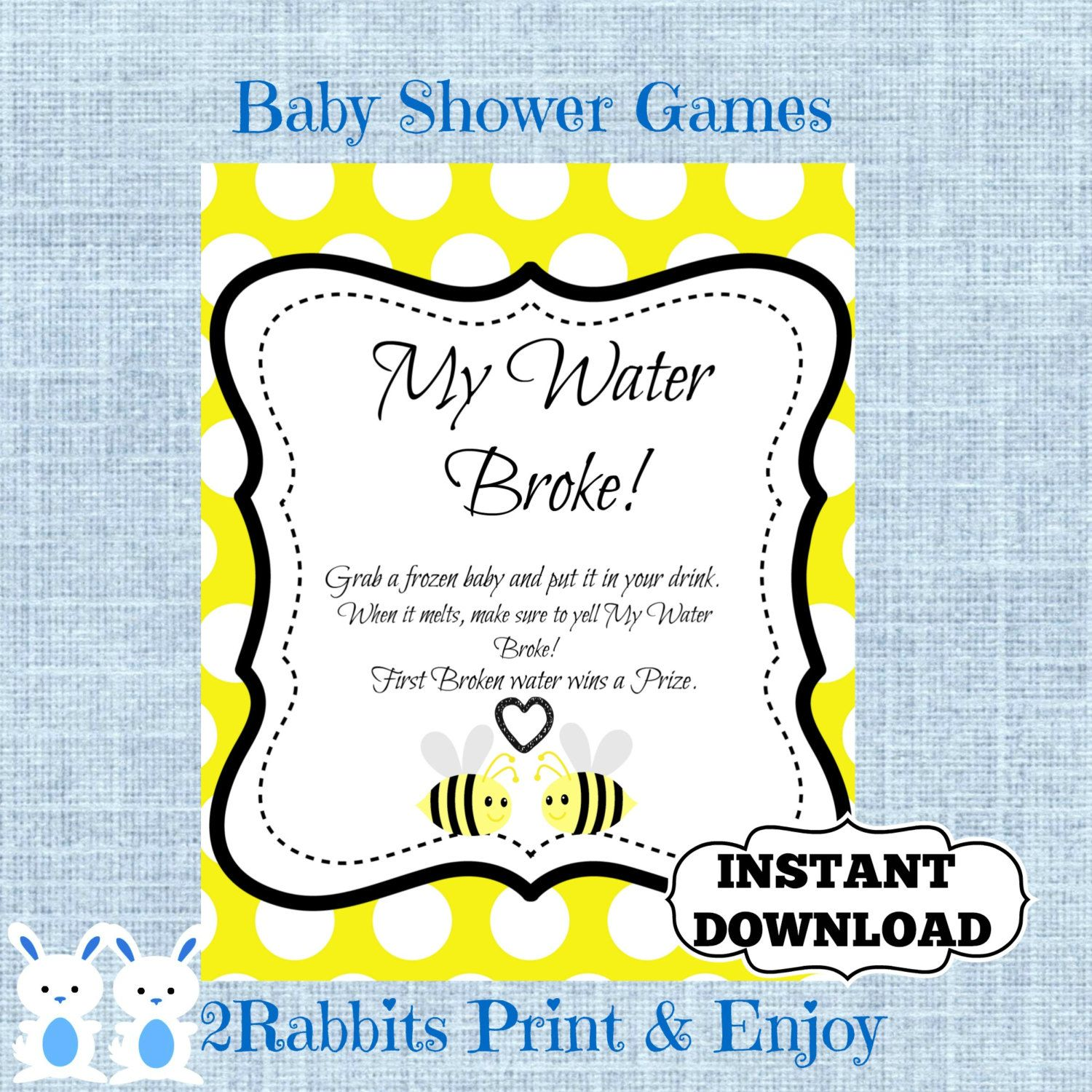 Bumble Bee My Water Broke! Game Sign Bee Baby Shower Game Ice Cube Baby  Shower Drink  Shower Drink Game Instant Download   Yellow Polka Dot