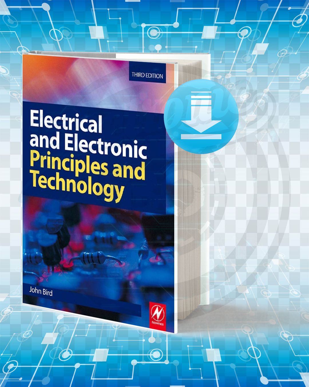 Download Electrical And Electronic Principles And Technology Electrical Engineering Books Technology Electricity