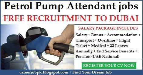 Petrol Pump Attendant Jobs In Dubai UAE Salary Bonus Accommodation Transport Overtime Flight Tickets Medical 22 Leave Annually End Service
