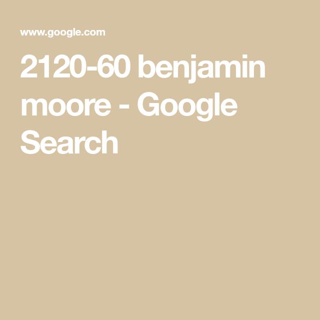 2120 60 benjamin moore google search benjamin moore on benjamin moore paint code lookup id=91196