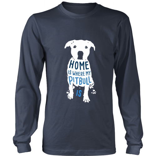 130ca2b73 Dogs T Shirt - Home is where my Pitbull is   Clothes   Pitbulls ...