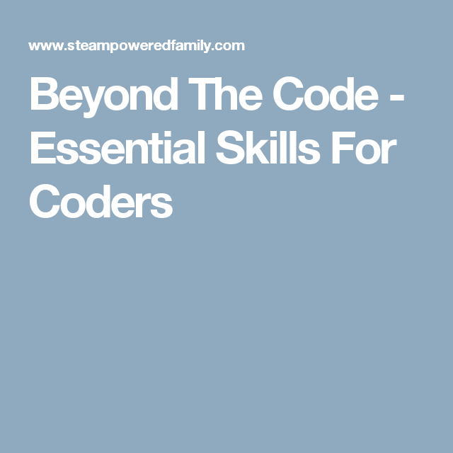 Beyond The Code - Essential Skills For Coders