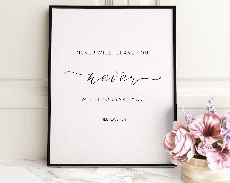 HEBREWS 135, Never Will I leave You Never Will I Forsake