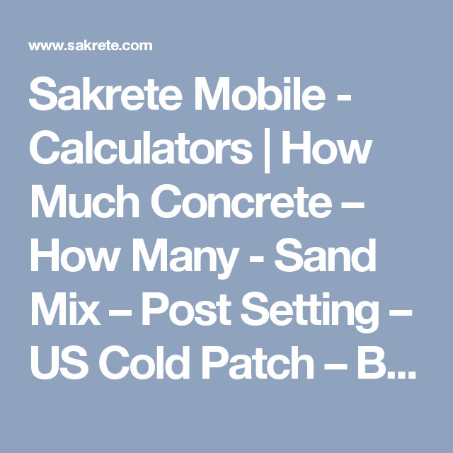 Sakrete Mobile - Calculators | How Much Concrete – How Many