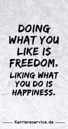 Motivational quote: Doing what you like is freedom. Liking what