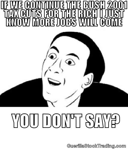 9f15db6b1adea606093c7c639ea5b07f you dont say tax cuts jokes meme wall street funnies economy