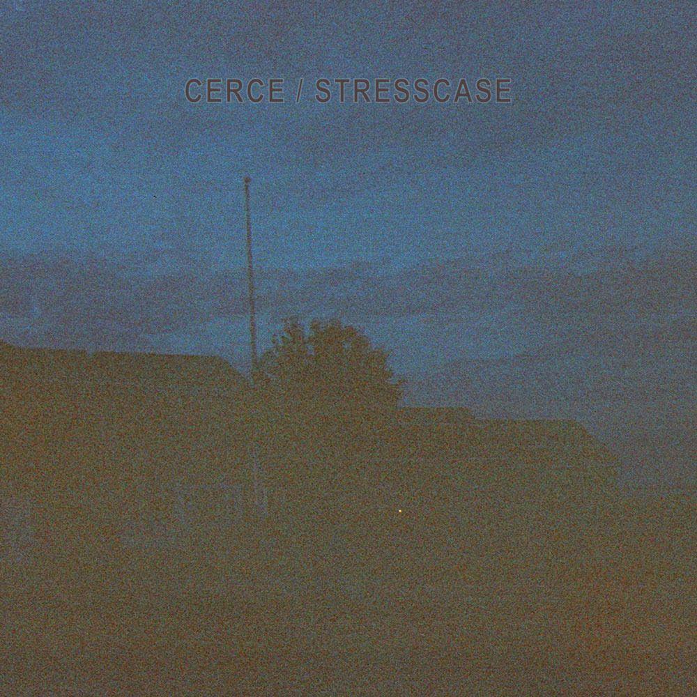 Cerce / Stresscase – Pre-Order New Split 7″ on MAYFLY / Stream EP