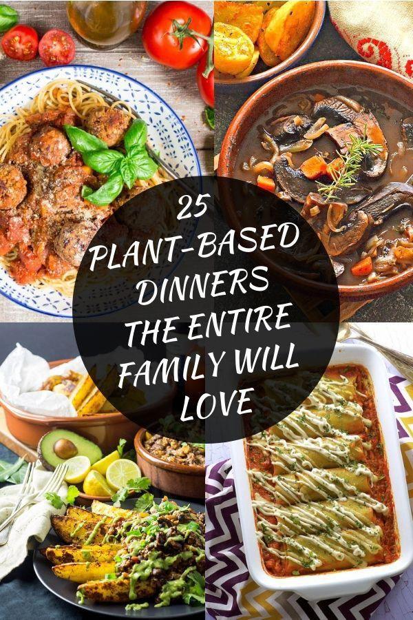 25 Family Friendly Vegan Recipes Vegan Vegetarian Dinner