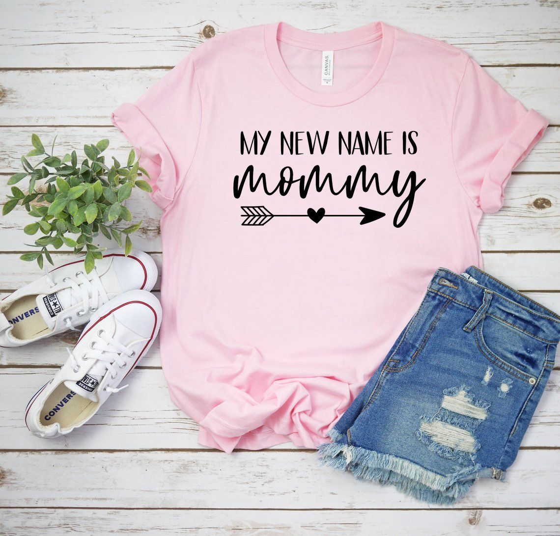 a66600856e131 My New Name Is Mommy Shirt, Mom To Be Shirt, My First Mother's Day ...