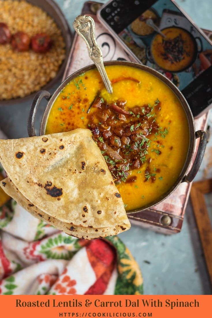 Roasted Lentils Carrot Dal With Spinach