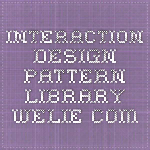 Interaction Design Pattern Library - Welie.com