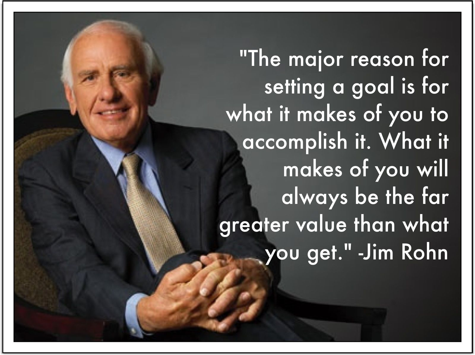 Jim Rohn On Goals Jim Rohn Good Motivation Positive People
