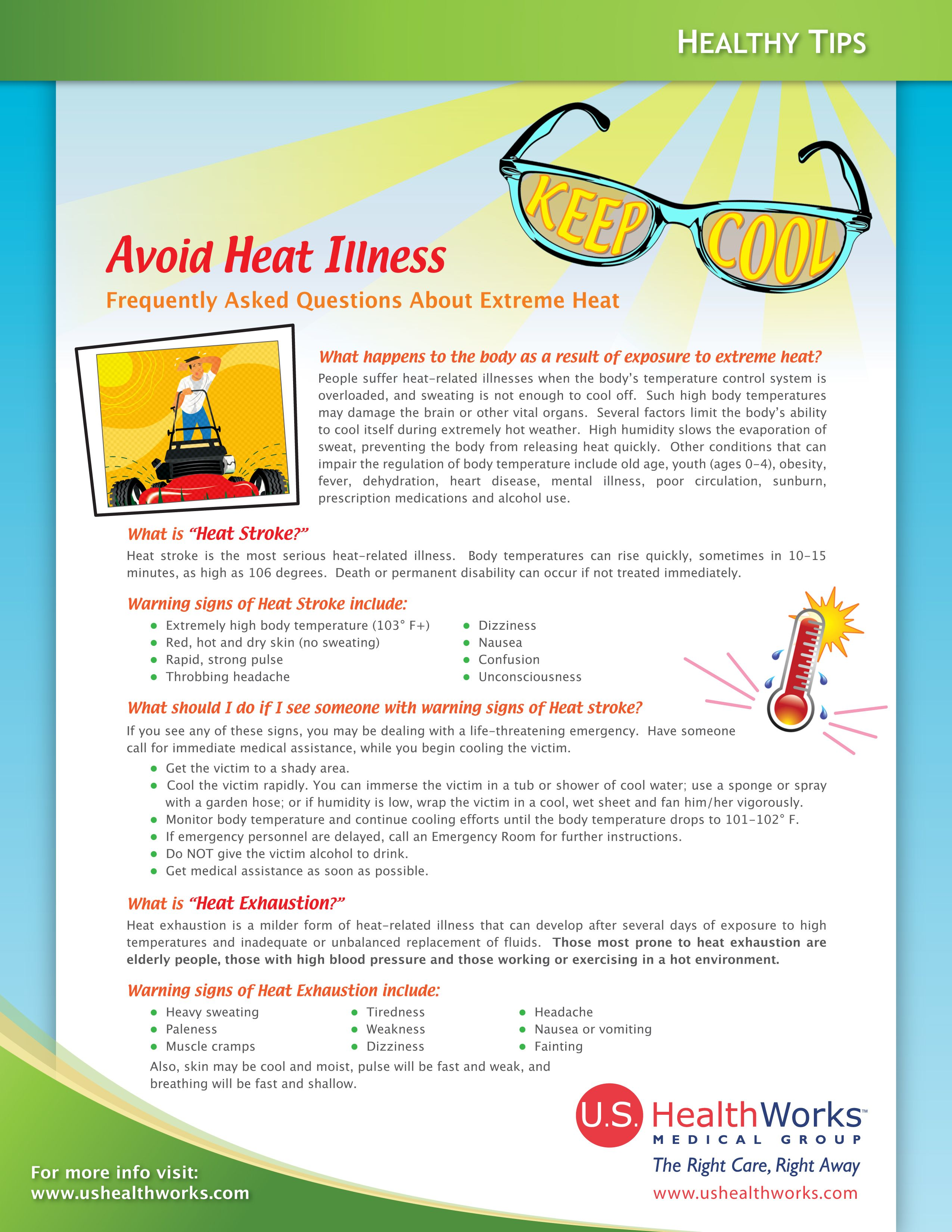 While Enjoying Time Outdoors Safety Is A Top Priority We Have Some Tips For How To Make The Most Of Summer Tim What Is Heat Healthy Tips Surviving In The Wild