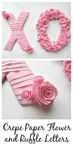 Crepe Paper Flower And Ruffle Letters Perfect For Valentine S Day