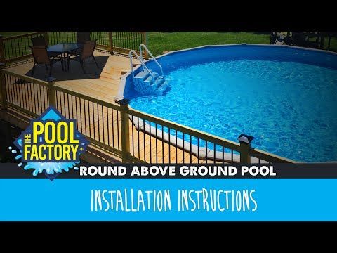 Round Above Ground Swimming Pool Installation Instructions Youtube
