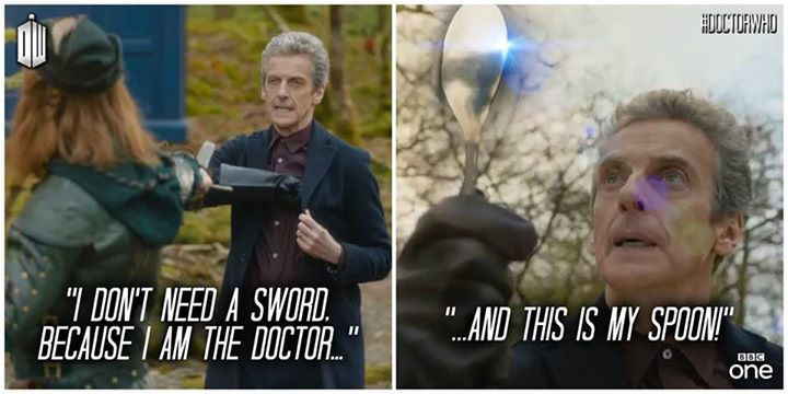 """""""I don't need a sword because I am the Doctor... And this is my spoon!!"""" #12 #DoctorWho"""