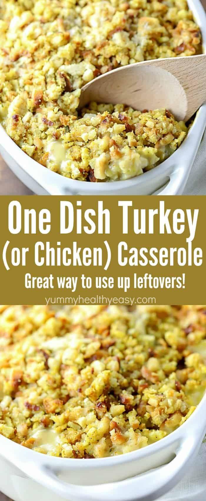 Easy One Dish Turkey (or Chicken!) Casserole - Yummy Healthy Easy