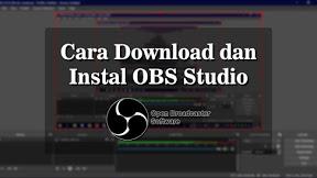 Cara Download Dan Instal Aplikasi Obs Studio Untuk Recording Dan Live Streaming Di Komputer Studio Aplikasi Komputer