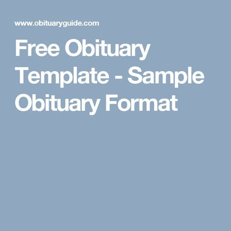 Free Obituary Template - Sample Obituary Format Mother\u0027s Journey