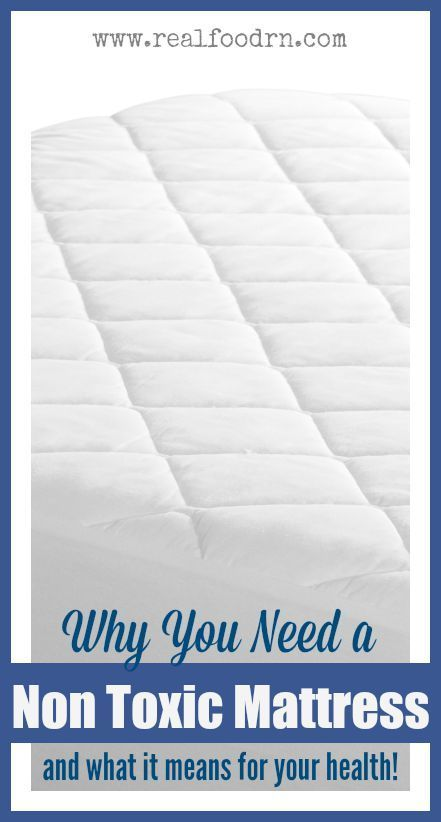 Why You Need A Non Toxic Mattress Might Be Surprised To Find Out Just