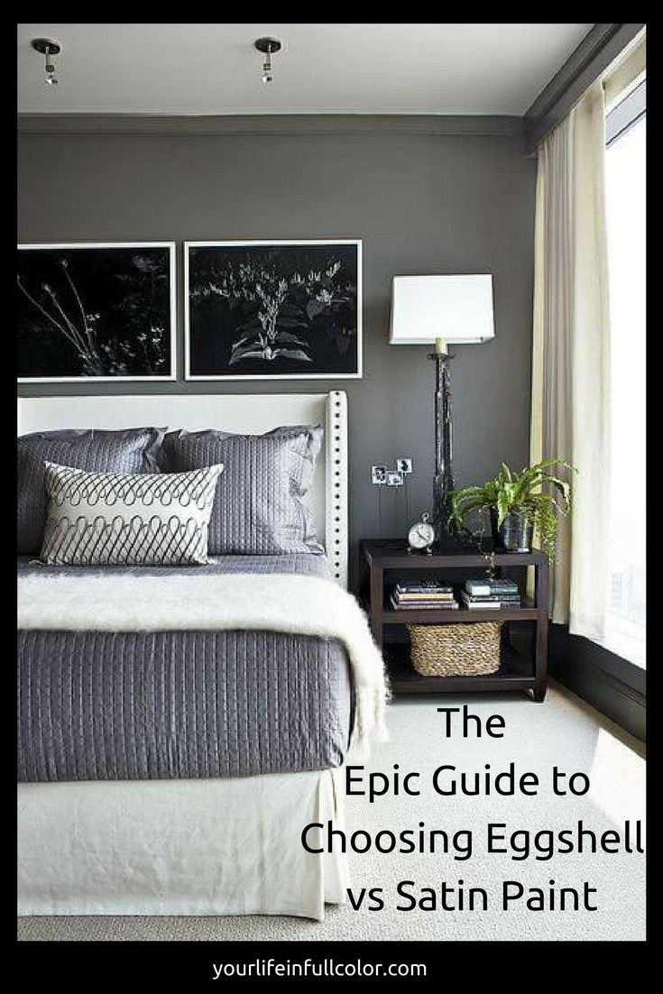 The Epic Guide to Choosing Eggshell vs Satin Paint Home