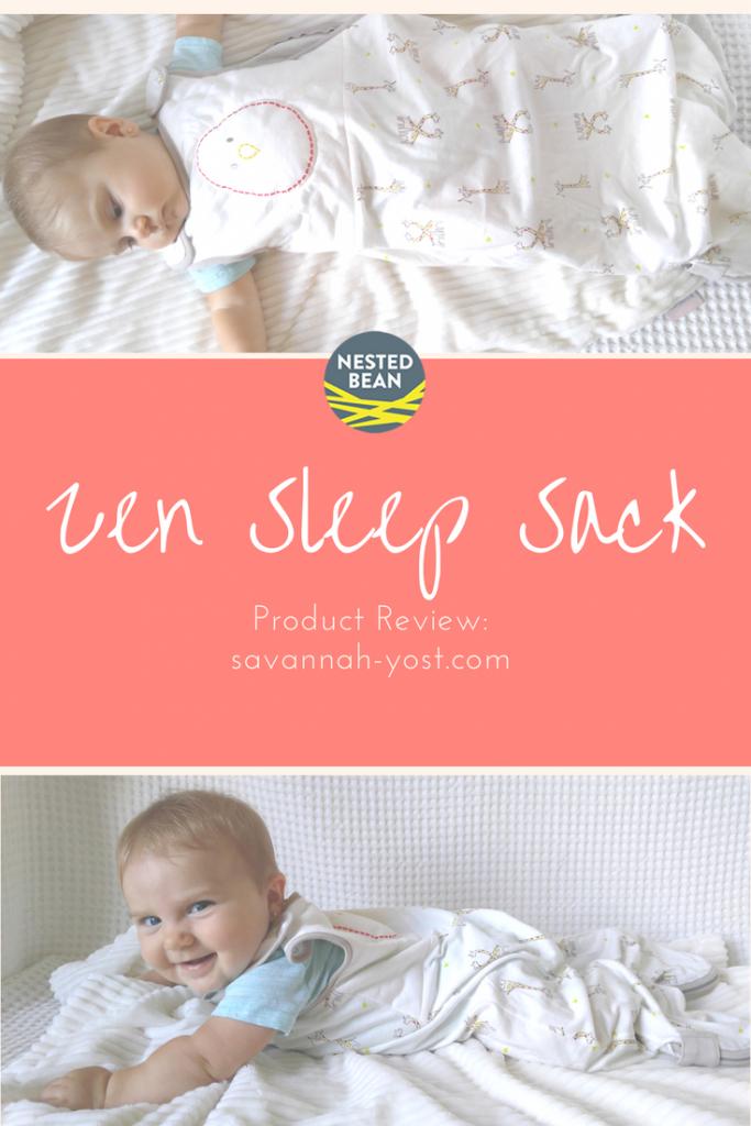 f015e60834 Nested Bean Zen Sleep Sack  Product Review - Savannah Yost
