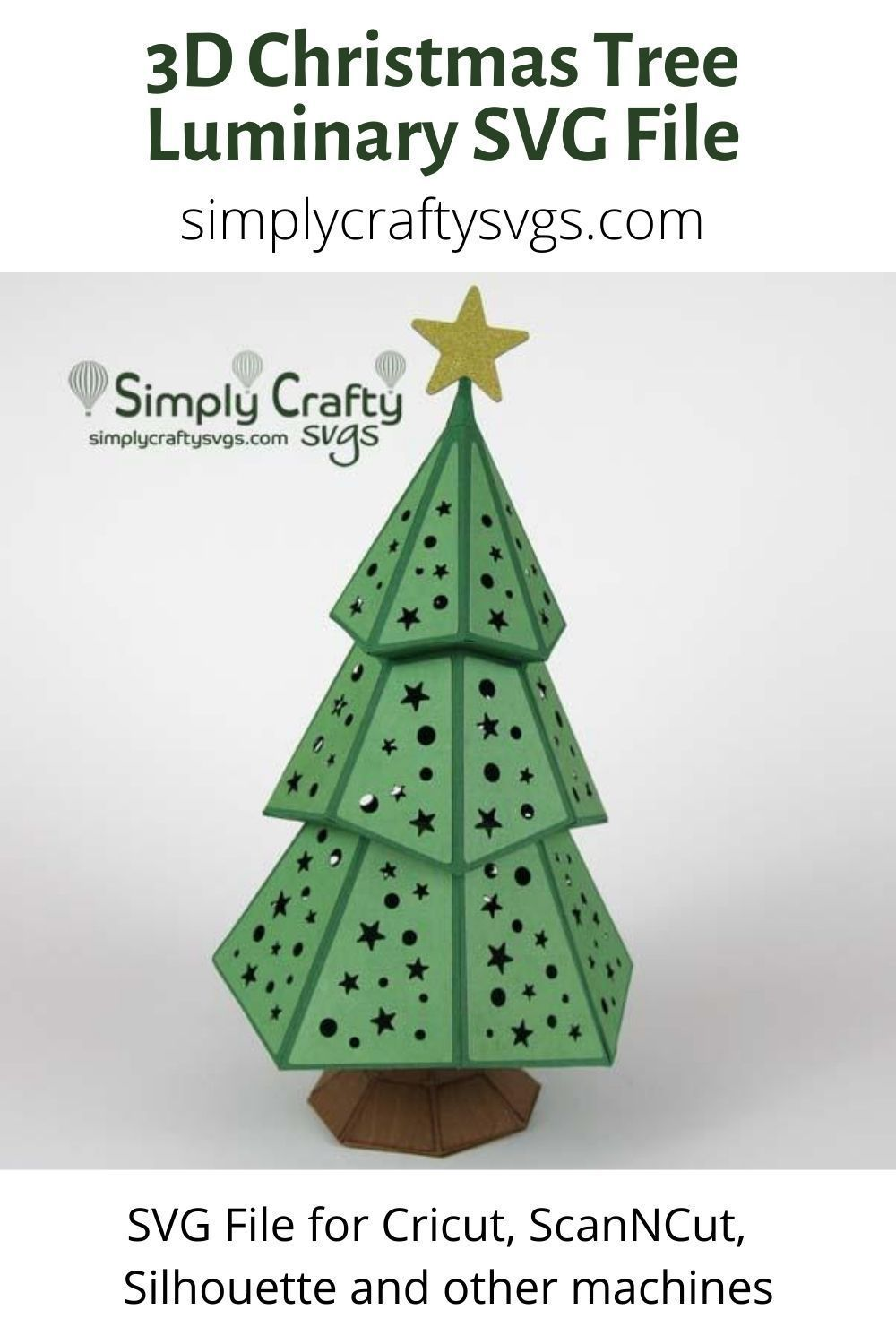 Christmas Tree Luminary SVG File Simply Crafty SVGs in