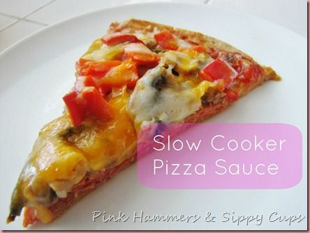 Pink Hammers & Sippy Cups: Slow Cooker Pizza Sauce Recipe