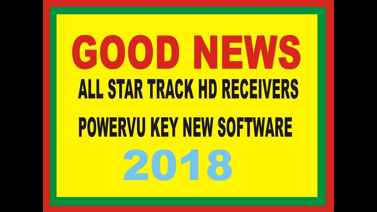 ALL STAR TRACK HD RECEIVERS POWERVU KEY NEW SOFTWARE 2018