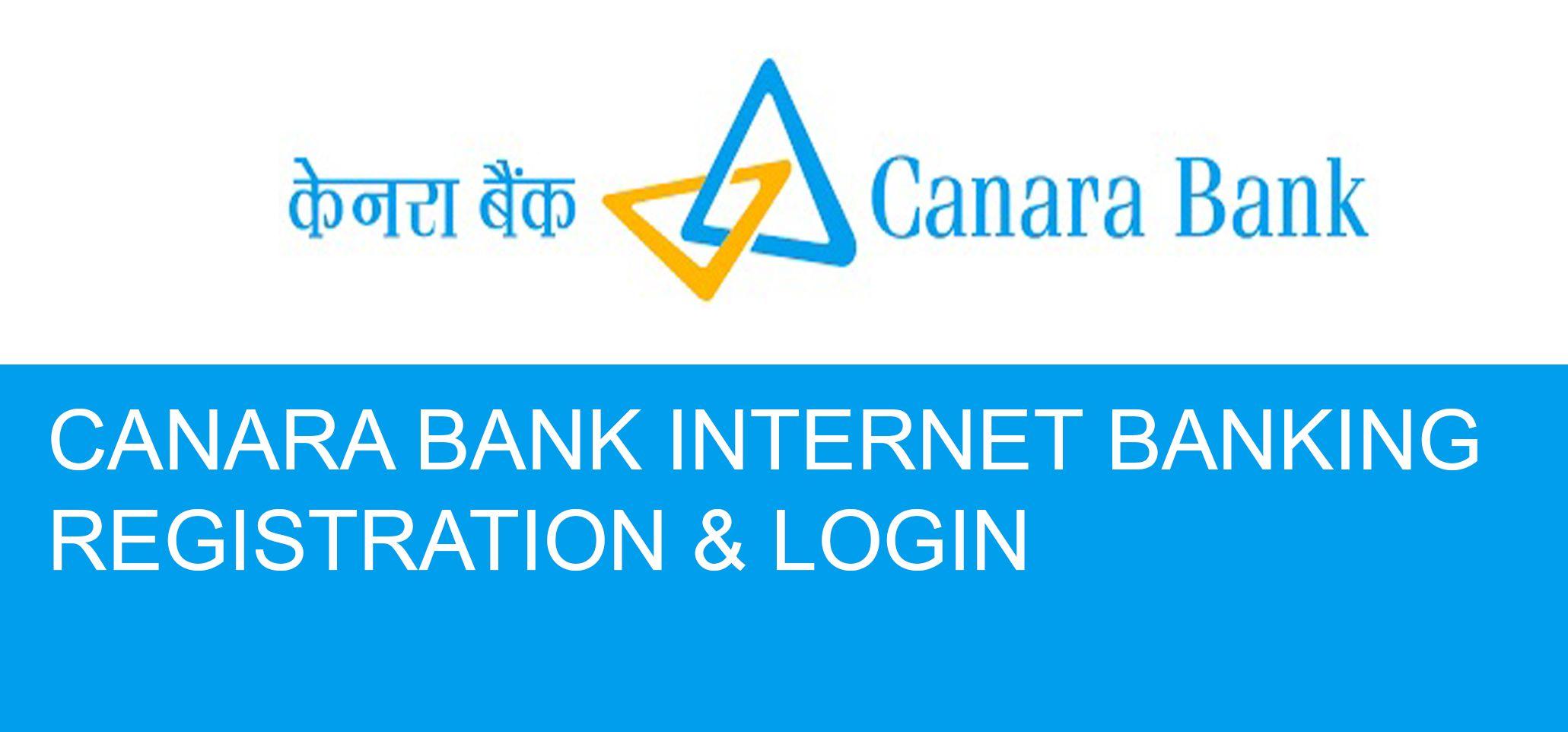 Canara Bank Internet Banking Registration Login In 2020 Banking Mobile Banking Paying Bills