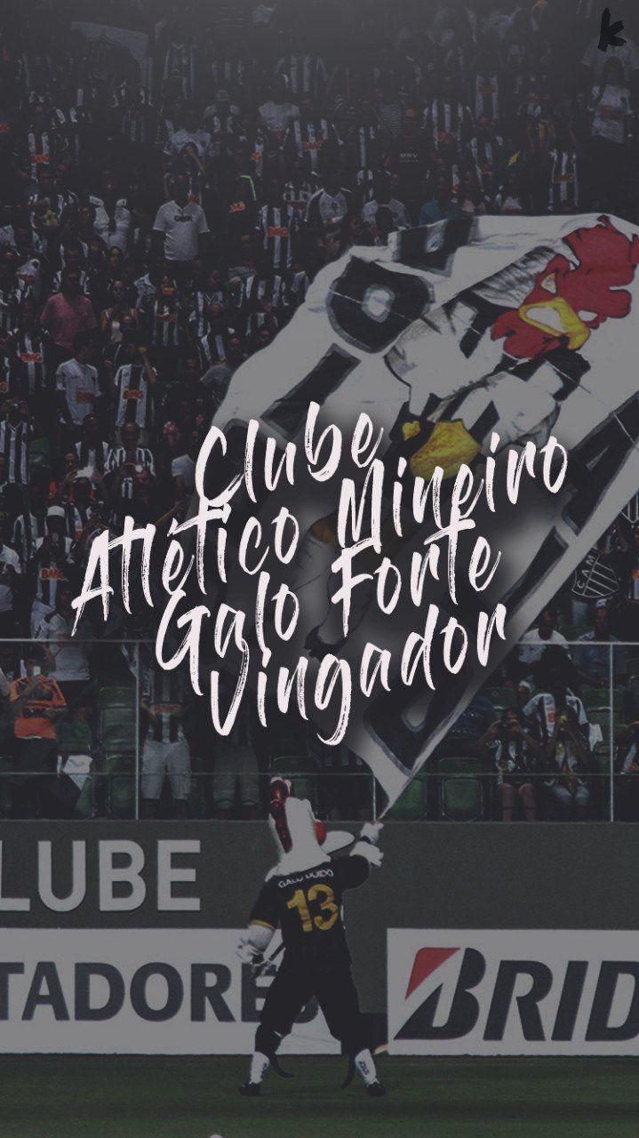 Pin De Carla Cristina Em Galooo Galoucura Clube Atletico Mineiro Fotos Do Atletico Mineiro