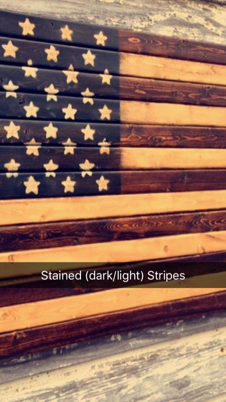 Rustic Stained Wood American Flag Etsy American Flag Wood Staining Wood Light In The Dark