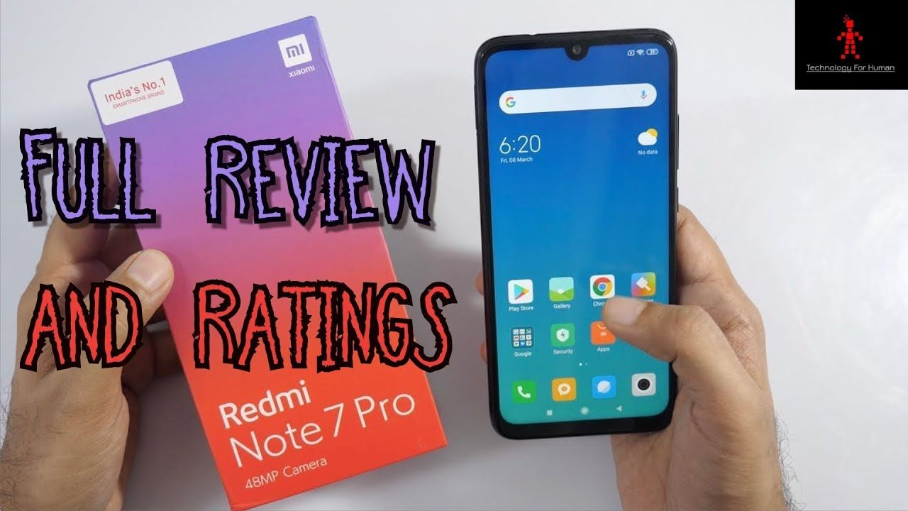 Redmi note 7 pro full review with ratings, latest 2019 in