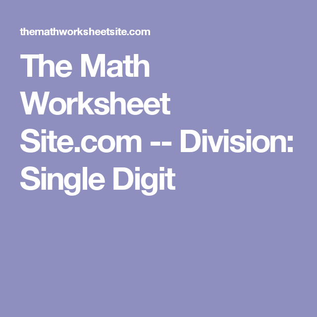 The Math Worksheet Site.com -- Division: Single Digit | διαίρεση ...
