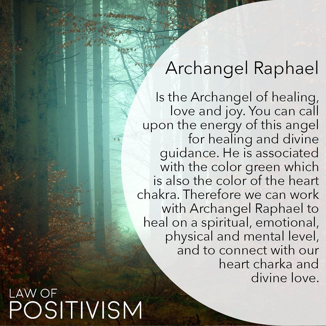 Law Of Positivism On Instagram Archangel Raphael Is One Of The