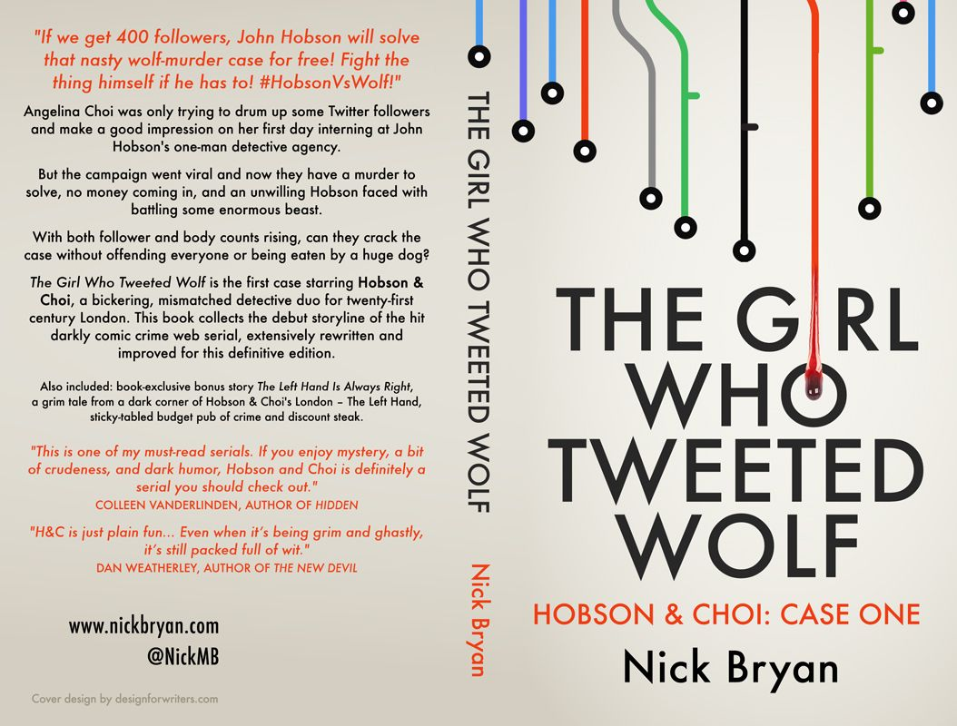 The full front-and-back cover for The Girl Who Tweeted Wolf. Again, whole package by DesignForWriters.