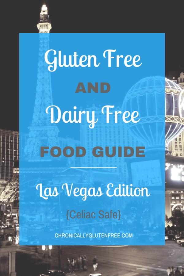 Gluten Free & Dairy Free Food Guide: Las Vegas Edition ...