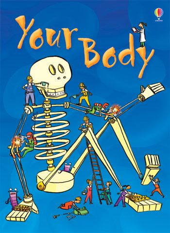 Your body  Usborne Beginners are colourful information books for children beginning to read on their own. Vivid, full colour illustrations and photographs on every page, accompanied by short, informative text. Developed with reading experts at the University of Roehampton. Carefully selected Internet links to exciting websites to find out more. Great reading practice for children who prefer fact to fiction.