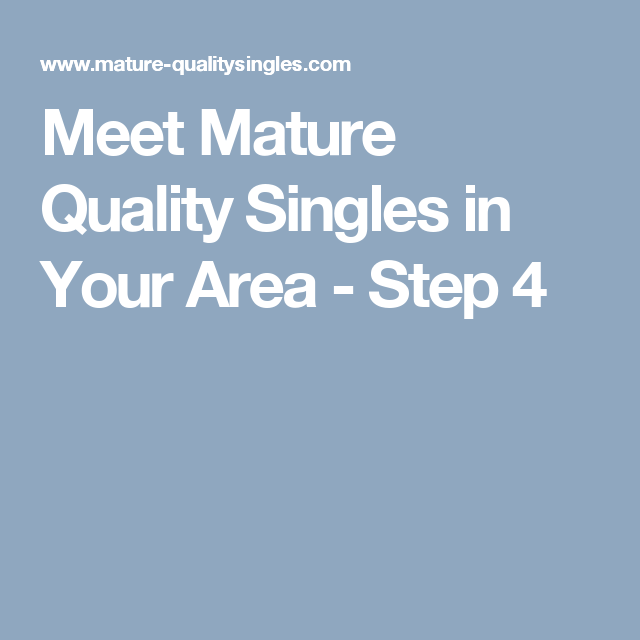 Meet mature quality singles in your area step 4 aaron mclamb meet mature quality singles in your area step 4 m4hsunfo